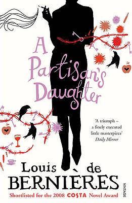 A Partisan's Daughter - de Bernieres, Louis