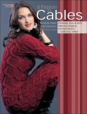 A Passion for Cables - Wu, Joyce