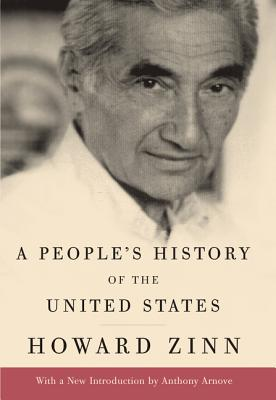 A People's History of the United States - Zinn, Howard, Professor
