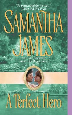 A Perfect Hero - James, Samantha