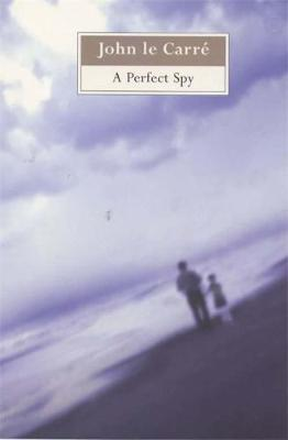 A Perfect Spy - Le Carre, John