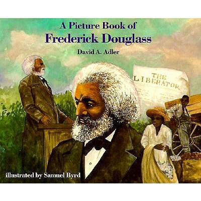 A Picture Book of Frederick Douglass - Adler, David A