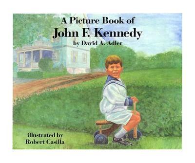 A Picture Book of John F. Kennedy - Adler, David A