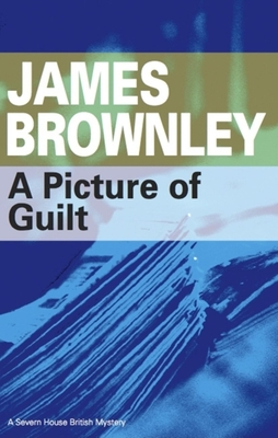 A Picture of Guilt - Brownley, James