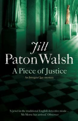 A Piece of Justice - Paton Walsh, Jill