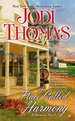 A Place Called Harmony - Thomas, Jodi