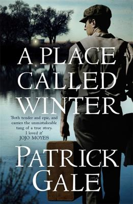 A Place Called Winter: Costa Shortlisted 2015 - Gale, Patrick