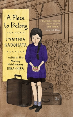 A Place to Belong - Kadohata, Cynthia