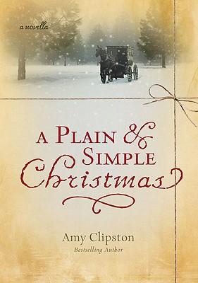 A Plain & Simple Christmas - Clipston, Amy