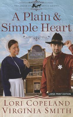 A Plain & Simple Heart - Copeland, Lori, and Smith, Virginia
