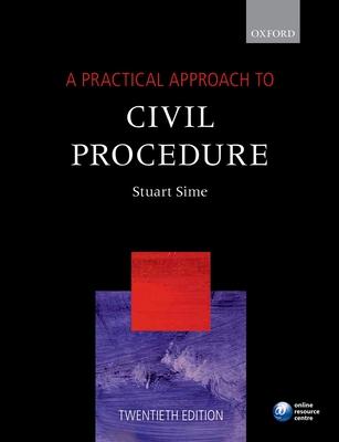 A Practical Approach to Civil Procedure - Sime, Stuart, Prof.