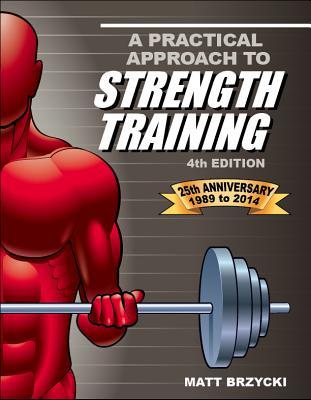 A Practical Approach to Strength Training - Brzycki, Matt