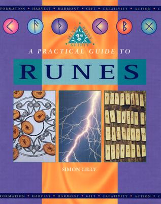 A Practical Guide to Runes - Lilly, Simon