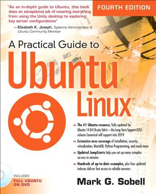 A Practical Guide to Ubuntu Linux - Sobell, Mark G