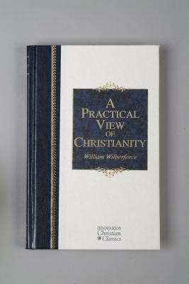 A Practical View of Christianity - Wilberforce, William