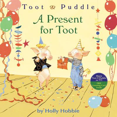 A Present for Toot - Hobbie, Holly