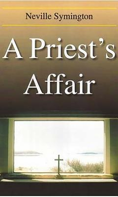 A Priest's Affair - Symington, Neville