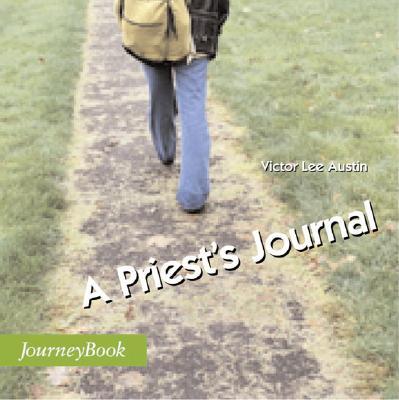 A Priest's Journal - Austin, Victor Lee