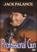A Professional Gun