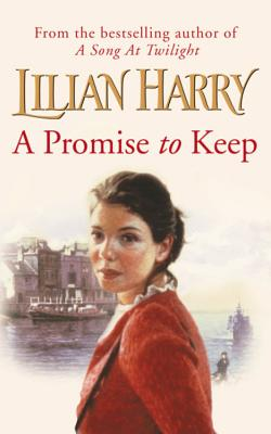 A Promise to Keep - Harry, Lilian