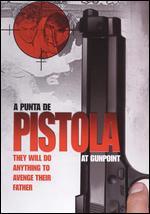 A Punta de Pistola - Miguel Marte; Patricia Fuentes
