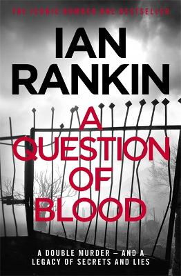 A Question of Blood - Rankin, Ian
