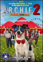 A.R.C.H.I.E. 2 - Robin Dunne
