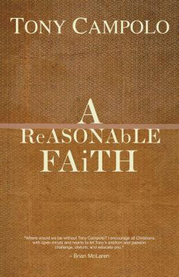 A ReASONAbLE FAiTH - Campolo, Tony