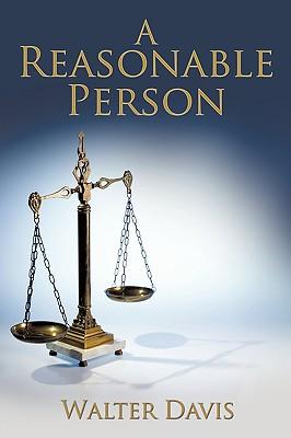 A Reasonable Person - Davis, Walter