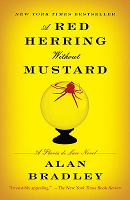 A Red Herring Without Mustard: A Flavia de Luce Novel - Bradley, Alan
