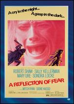 A Reflection of Fear - William A. Fraker