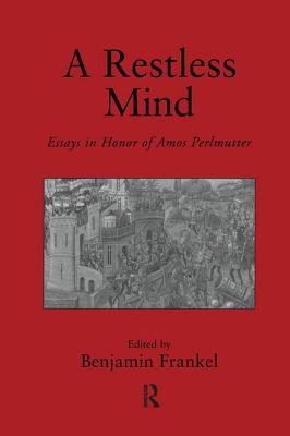 A Restless Mind: Essays in Honor of Amos Perlmutter - Frankel, Benjamin (Editor)