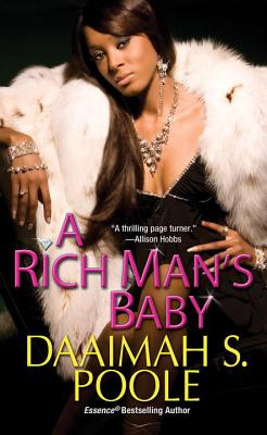 A Rich Man's Baby - Poole, Daaimah S