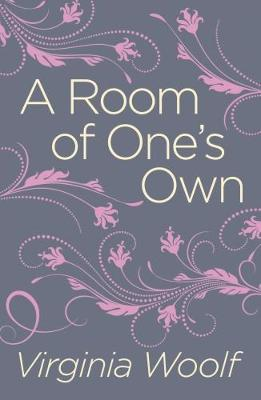 A Room of One's Own - Woolf, Virginia
