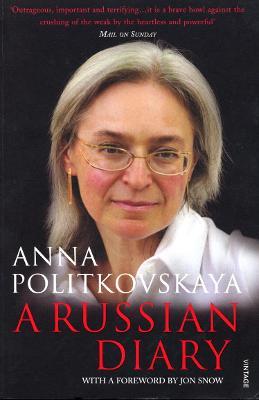 A Russian Diary - Politkovskaya, Anna