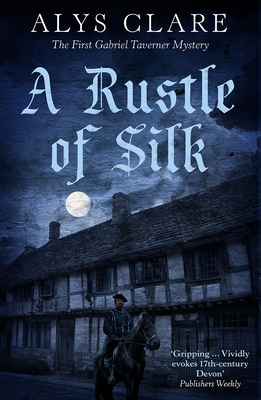 A Rustle of Silk - Clare, Alys