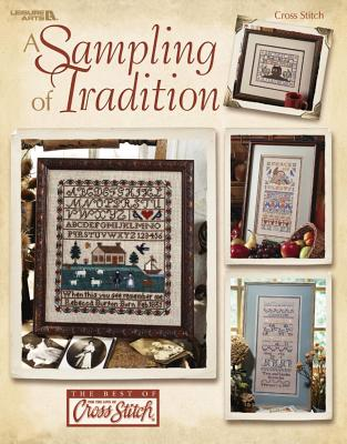 A Sampling of Tradition (Leisure Arts #3474) - Leisure Arts