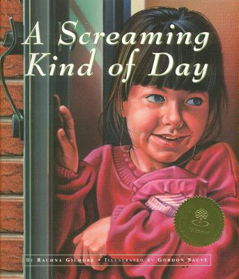 A Screaming Kind of Day - Gilmore, Rachna