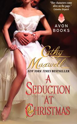 A Seduction at Christmas - Maxwell, Cathy