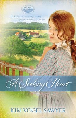 A Seeking Heart - Sawyer, Kim Vogel