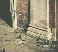 A Sense of Loss - Nosound
