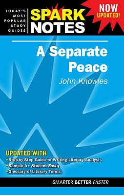 """A """"Separate Peace"""" - Knowles, John, and SparkNotes (Editor)"""