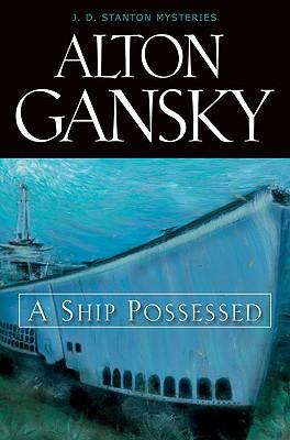 A Ship Possessed, Value - Gansky, Alton L