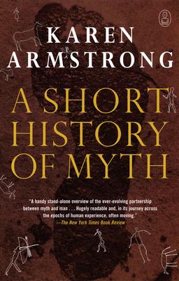 A Short History of Myth - Armstrong, Karen