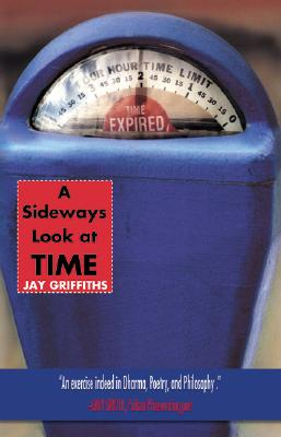 A Sideways Look at Time - Griffiths, Jay