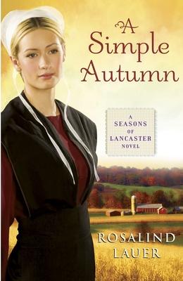 A Simple Autumn - Lauer, Rosalind