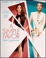 A Simple Favor [Includes Digital Copy] [Blu-ray/DVD]