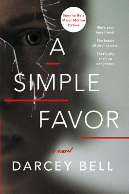 A Simple Favor - Bell, Darcey