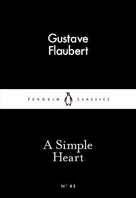 A Simple Heart - Flaubert, Gustave