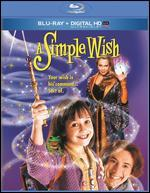 A Simple Wish [Includes Digital Copy] [UltraViolet] [Blu-ray]